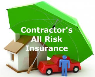 Contractor's All Risk (CAR) Insurance